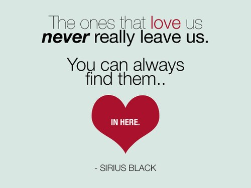 The ones that love us never really leave us inspirational quotes