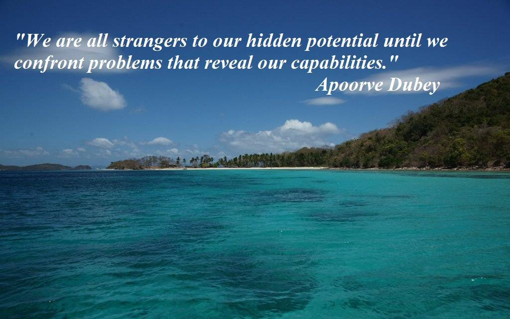 We are all strangers to our hidden potential inspirations