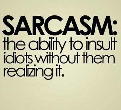 Sarcasm inspirational quotes