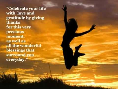 Celebrate your life with love and gratitude inspirations