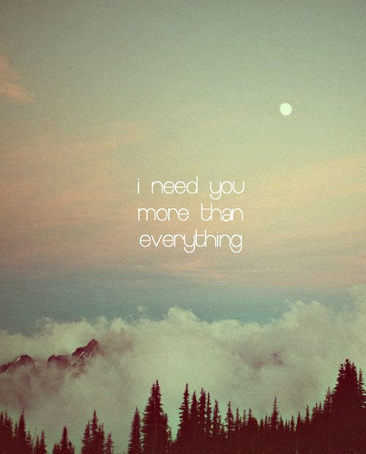 I Need You More i miss you quotes