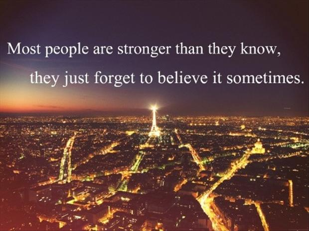 Most People Are Strongerthan they knowdaily quotes