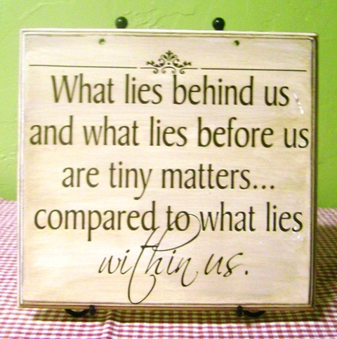 What lies behind us daily quotes