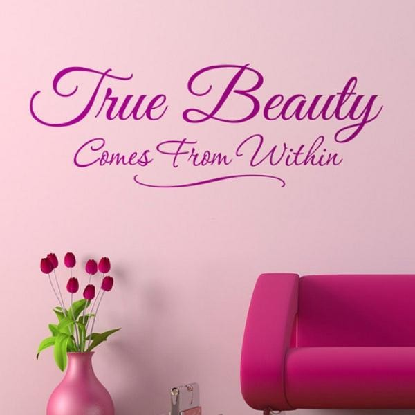 True Beauty comes from within beauty quotes