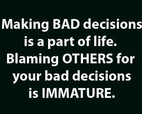 Bad decisions are part of life feel good quotes