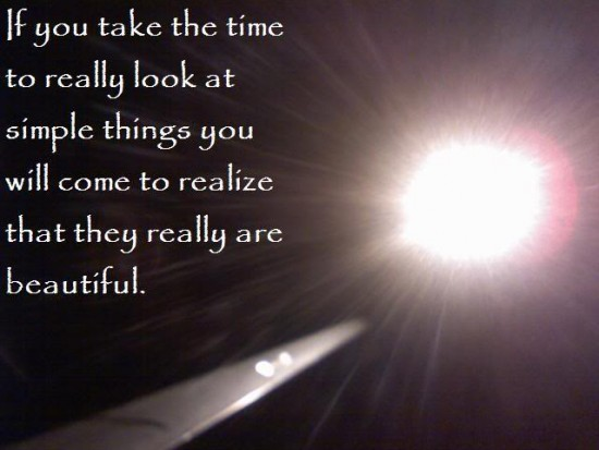 If you just take the time.. beauty quotes