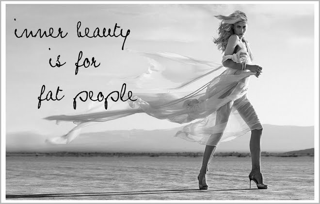 Inner Beauty is for fat people beauty quotes