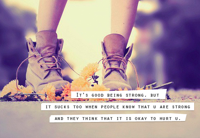It's good being strong best quotes about life